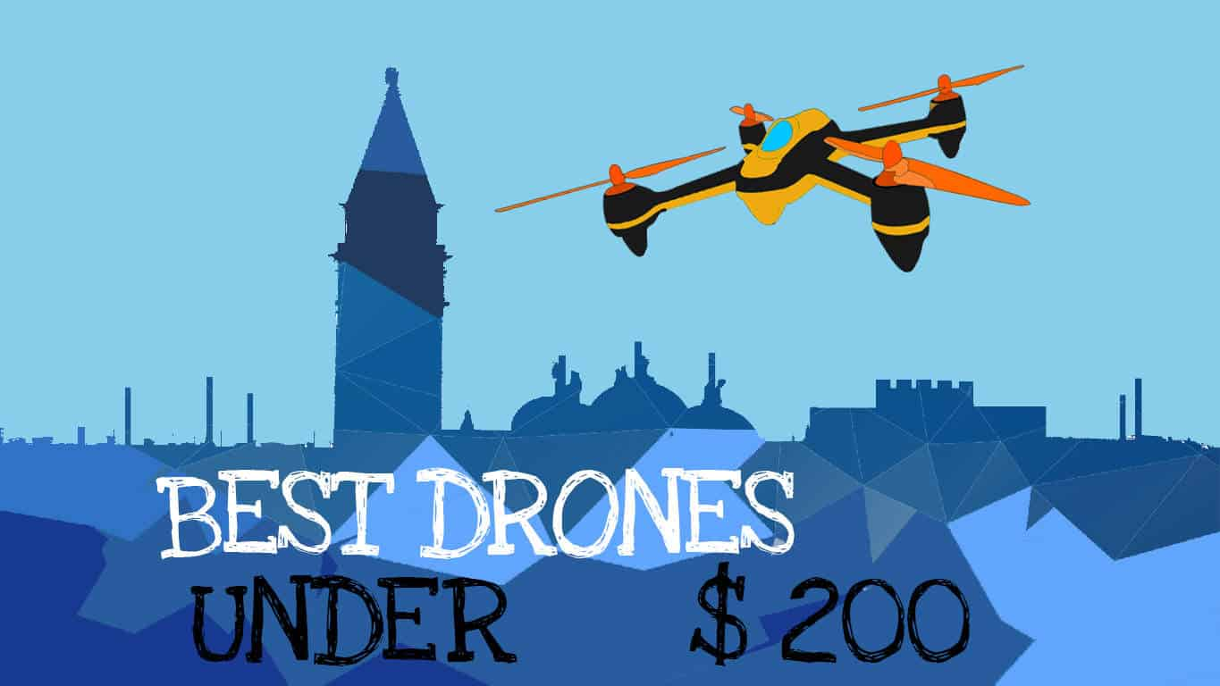 Best drones under 200 [April 2017] : A detailed buying guide ...